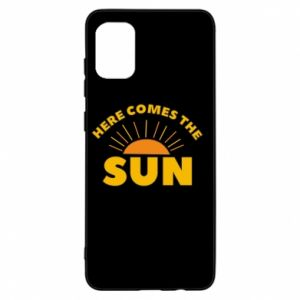 Etui na Samsung A31 Here comes the sun
