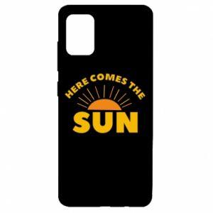 Etui na Samsung A51 Here comes the sun