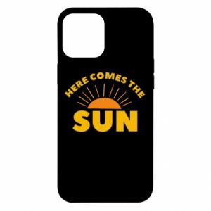 Etui na iPhone 12 Pro Max Here comes the sun