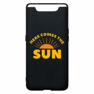 Etui na Samsung A80 Here comes the sun