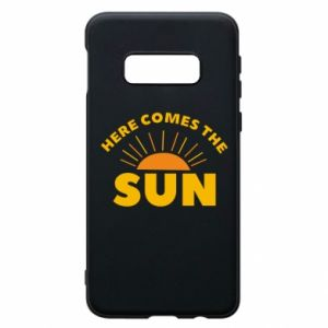 Etui na Samsung S10e Here comes the sun