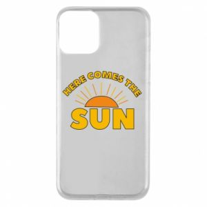 Etui na iPhone 11 Here comes the sun