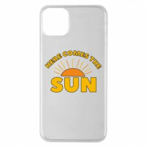 Etui na iPhone 11 Pro Max Here comes the sun