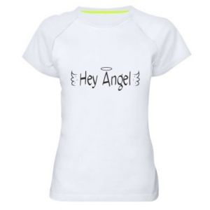Women's sports t-shirt Hey angel