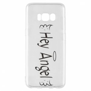 Phone case for Samsung S8 Hey angel