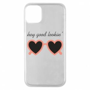 Phone case for iPhone 11 Pro Hey good looking
