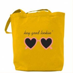 Bag Hey good looking