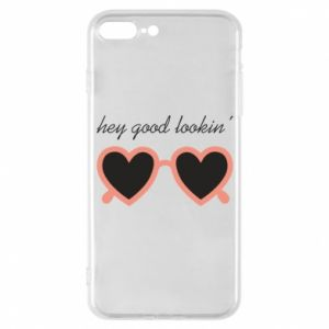 Phone case for iPhone 7 Plus Hey good looking
