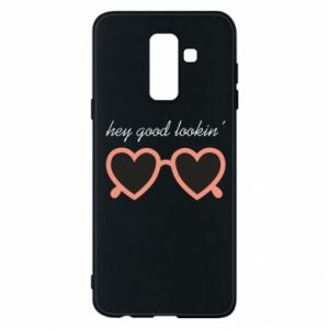 Phone case for Samsung A6+ 2018 Hey good looking