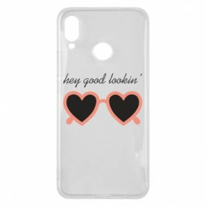 Phone case for Huawei P Smart Plus Hey good looking