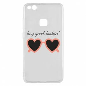 Phone case for Huawei P10 Lite Hey good looking