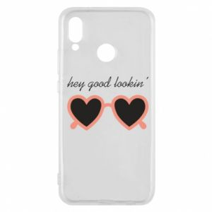 Phone case for Huawei P20 Lite Hey good looking