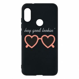 Phone case for Mi A2 Lite Hey good looking