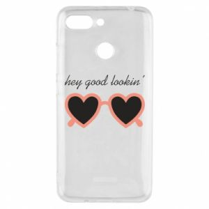 Phone case for Xiaomi Redmi 6 Hey good looking