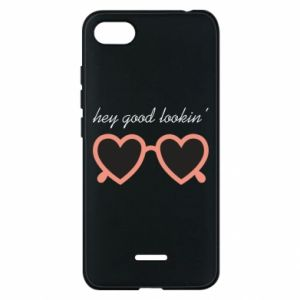 Phone case for Xiaomi Redmi 6A Hey good looking