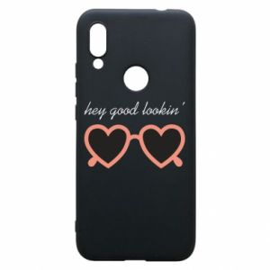 Phone case for Xiaomi Redmi 7 Hey good looking
