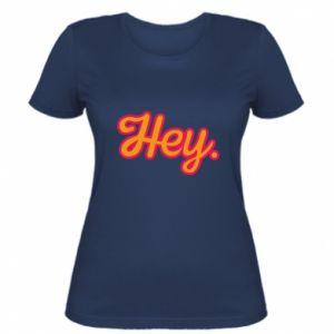 Koszulka damska Hey.
