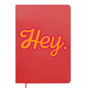 Notes Hey.