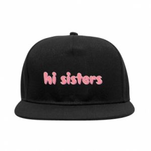 Snapback Hi sisters