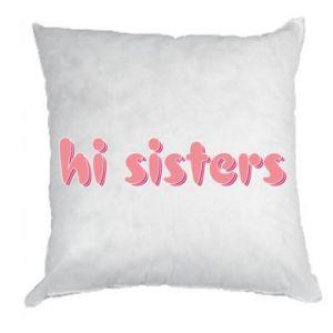 Poduszka Hi sisters