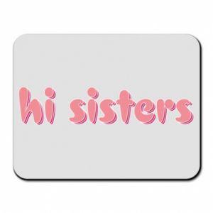 Podkładka pod mysz Hi sisters