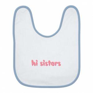 Śliniak Hi sisters