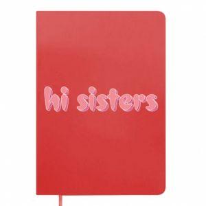 Notes Hi sisters