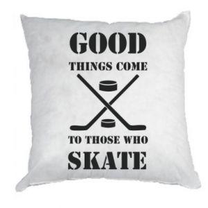 Pillow Good skate