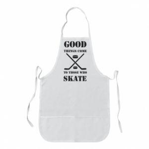 Apron Good skate