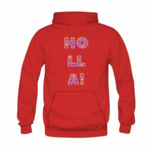 Kid's hoodie Holla!