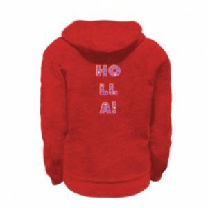 Kid's zipped hoodie % print% Holla!