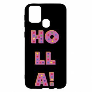 Samsung M31 Case Holla!