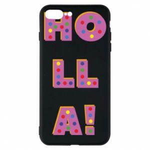 iPhone 7 Plus case Holla!