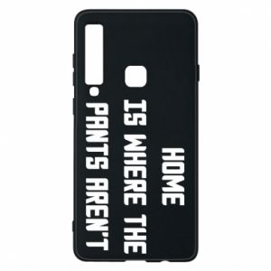 Etui na Samsung A9 2018 Home is where the pants aren't