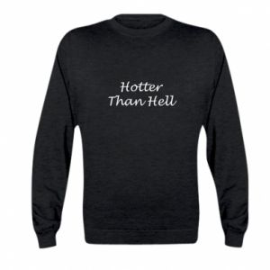 Bluza dziecięca Hotter than hell