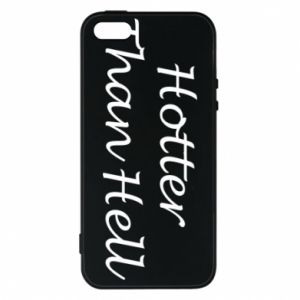 Etui na iPhone 5/5S/SE Hotter than hell
