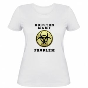 Women's t-shirt Houston we have a problem