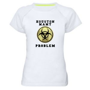 Women's sports t-shirt Houston we have a problem