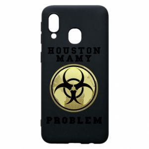 Phone case for Samsung A40 Houston we have a problem