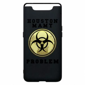 Phone case for Samsung A80 Houston we have a problem