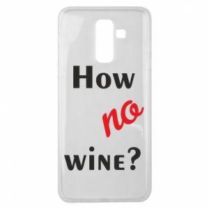 Etui na Samsung J8 2018 How no wine?