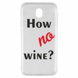 Etui na Samsung J7 2017 How no wine?