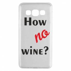 Etui na Samsung A3 2015 How no wine?