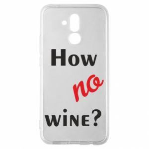 Etui na Huawei Mate 20 Lite How no wine?