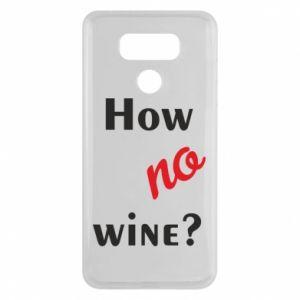 Etui na LG G6 How no wine?