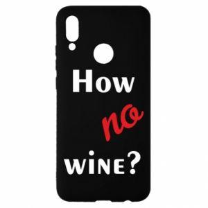 Etui na Huawei P Smart 2019 How no wine?