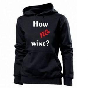 Bluza damska How no wine?