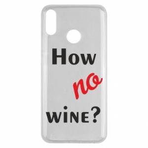 Etui na Huawei Y9 2019 How no wine?