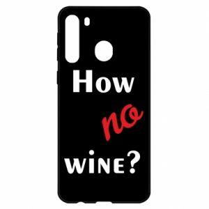 Etui na Samsung A21 How no wine?