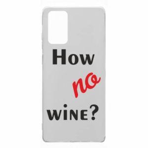 Etui na Samsung Note 20 How no wine?